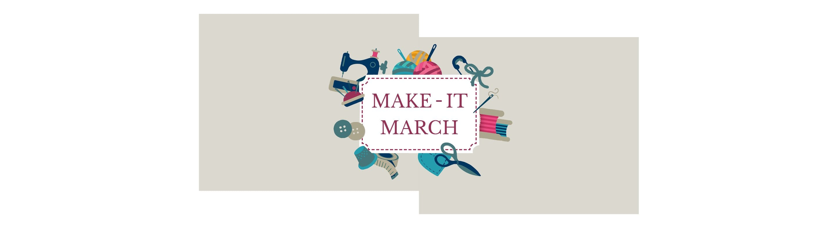 Get Involved! Make-It March 2020