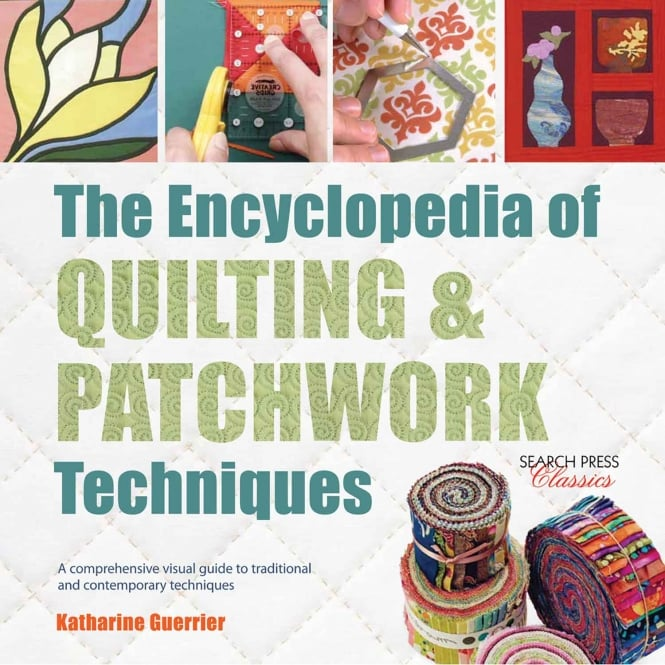 Encyclopedia Of Quilting & Patchwork Techniques